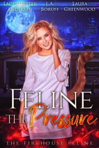 2.Feline the Pressure - The Firehouse Feline book 3 v2