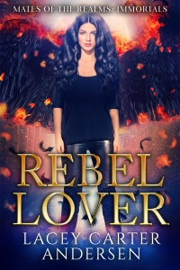 4.Rebel Lover by Lacey Carter Andersen (one series)