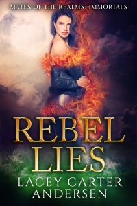 5.Rebel Lies by Lacey Carter Andersen (one series)